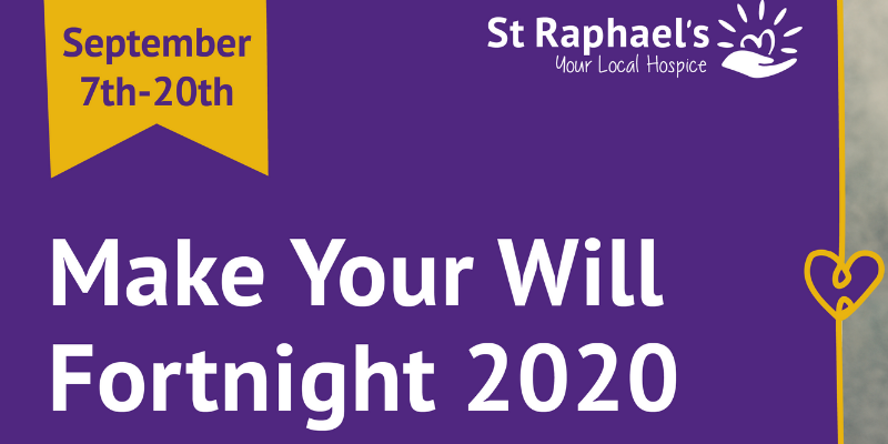 Make Your Will Fortnight graphic for St Raphael's Hospice